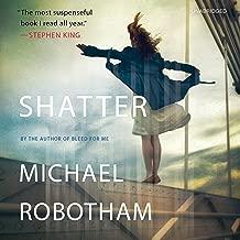 Shatter: Joseph O'Loughlin, Book 3