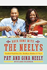 Back Home with the Neelys: Comfort Food from Our Southern Kitchen to Yours Hardcover