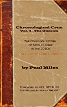 Chronological Crue Vol. 4 - The Onesies: The Ongoing History of Mötley Crüe in the 2010s