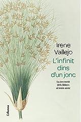 L'infinit dins d'un jonc: La invenció dels llibres al món antic (Catalan Edition) Formato Kindle