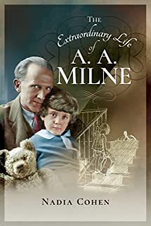 The Extraordinary Life of A. A. Milne