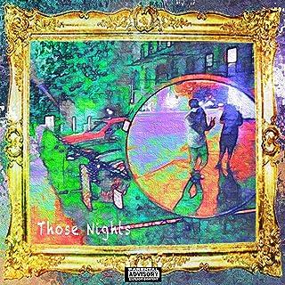 Those Nights [Explicit]
