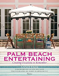 Palm Beach Entertaining: Creating Occasions to Remember