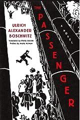 The Passenger: A Novel Kindle Edition