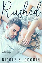 Rushed: A Best Friend's Brother Romance (Love like Yours Series Book 1)