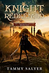 Knight Redeemed: The Shackled Verities (Book Two) Kindle Edition