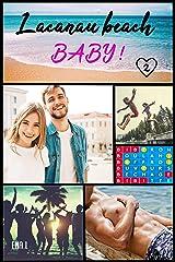 Lacanau Beach Baby: Tome 2 : l'été de leurs 26 ans Format Kindle