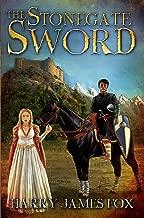 The Stonegate Sword: (Stonegate #1)