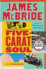 Five-Carat Soul Kindle Edition