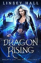 Dragon Rising (Dragon's Gift: The Sorceress Book 4)