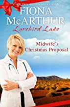 Midwife's Christmas Proposal (Christmas in Lyrebird Lake Book 1)