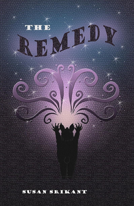 ダイジェスト看板私たちのThe Remedy (English Edition)