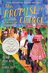 This Promise of Change: One Girl's Story in the Fight for School Equality Kindle Edition
