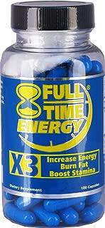 Full-Time Energy X3 [100 Capsules]: Breakthrough X3 Formula Energy Pills for Rapid Weight Loss, Libido & Energy Boost   Stamina Enhancer & Fat Burner Diet Pills for Men & Women