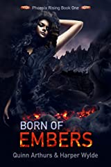 Born of Embers (Phoenix Rising Book 1) Kindle Edition