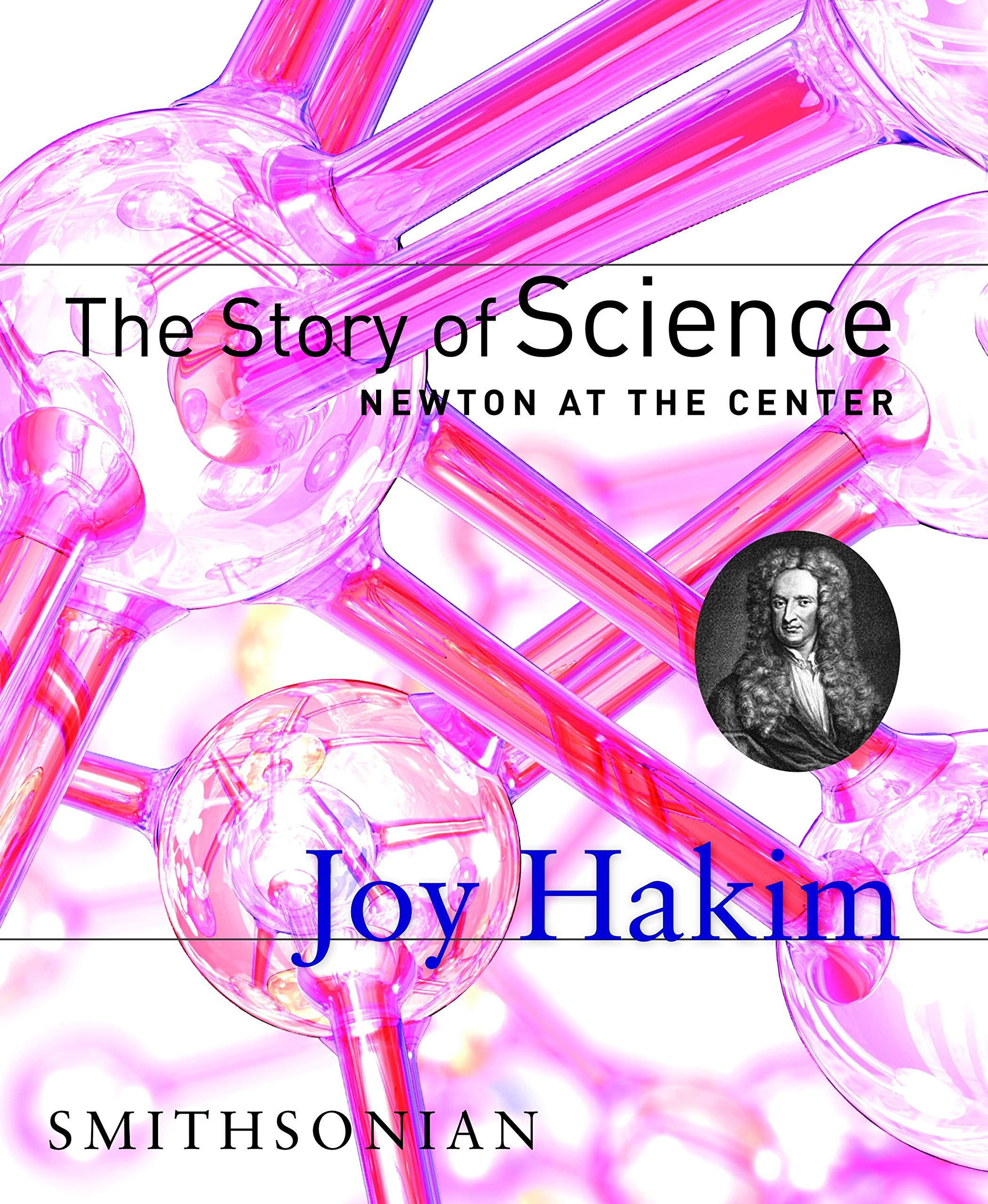Image OfThe Story Of Science: Newton At The Center