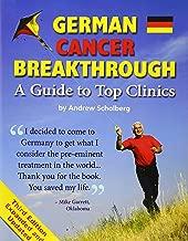 German Cancer Breakthrough - Third Edition