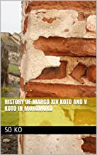 History of Margo XIV Koto and V Koto in Mukomuko (English Edition)