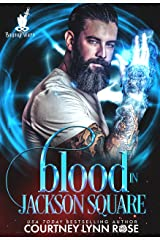 Blood in Jackson Square (Bayou Wars Book 1) Kindle Edition