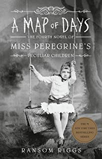 Map of Days, A: Miss Peregrine's Peculiar Children #4