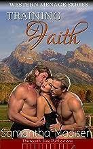 Training Faith (Western Menage Series Book 2)