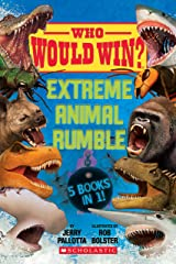 Who Would Win?: Extreme Animal Rumble Kindle Edition