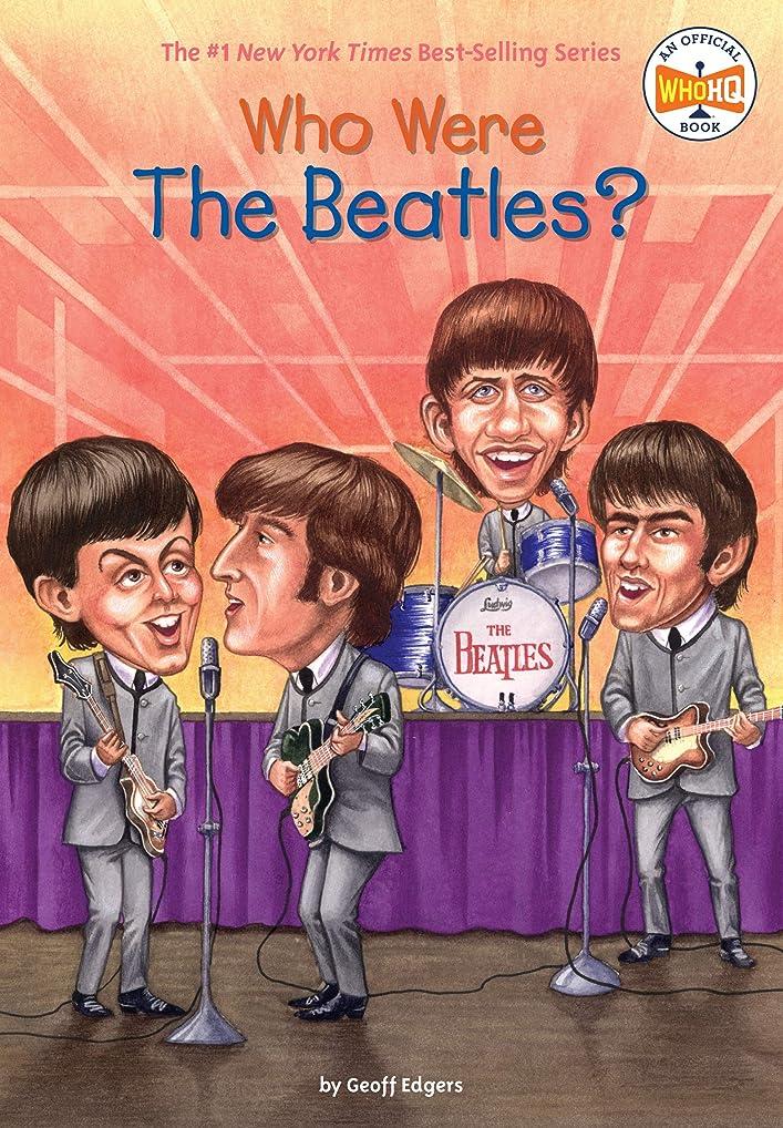 値する多用途階層Who Were the Beatles? (Who Was?) (English Edition)