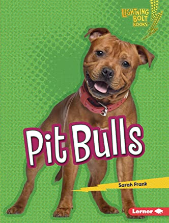 Pit Bulls (Lightning Bolt Books ® — Whos a Good Dog?) (English Edition)