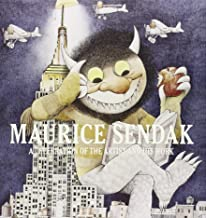Maurice Sendak: A Celebration of the Artist and His Work