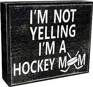 JennyGems - I'm Not Yelling I'm A Hockey Mom - Hockey Sign - Wood Wall & Table Sign - Hockey Moms - Hockey Coaches - Old Time Hockey -Ice Hockey - Field Hockey, Rustic