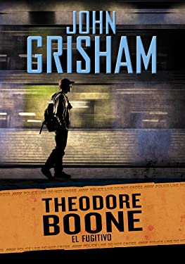 El fugitivo (Theodore Boone 5) (Spanish Edition)