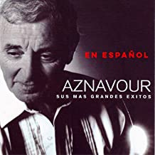 Sus Mas Grandes Exitos by Charles Aznavour (2002-07-16)
