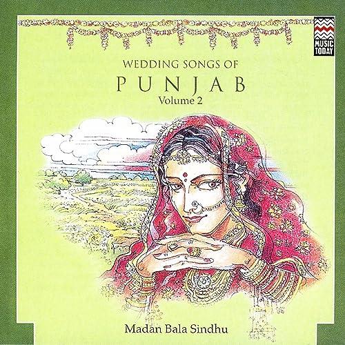 Wedding Songs Of Punjab Volume 2 by Madan Bala Sindhu on Amazon