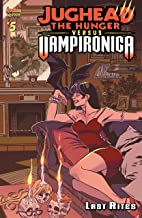 Jughead: The Hunger Vs. Vampironica #5 (Jughead the Hunger vs. Vampironica)