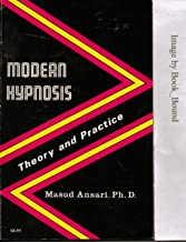 Modern Hypnosis: Theory and Practice