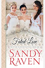 Fated Love: The Titans of the Revolution, Book 1 (The Caversham Chronicles) Kindle Edition
