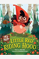 It's Not Little Red Riding Hood (It's Not a Fairy Tale Book 3) Kindle Edition