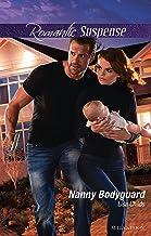 Nanny Bodyguard (Bachelor Bodyguards Book 5)