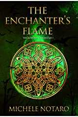 The Enchanter's Flame: The Ellwood Chronicles I Kindle Edition