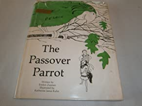 The Passover Parrot (Hardcover) 1984