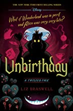 Unbirthday: A Twisted Tale (Twisted Tale, A)