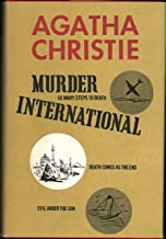 Murder International : Including So Many Steps to Death, Death Comes as the End, Evil Under the Sun