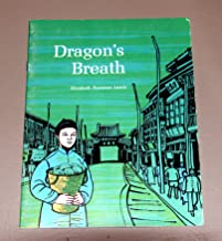 Dragon's Breath (SRA Pilot Library, Exerpt from Young Fu of the Upper Yangtze)