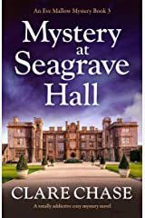 Mystery at Seagrave Hall: A totally addictive cozy mystery novel (An Eve Mallow Mystery Book 3) Kindle Edition