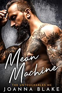 Mean Machine (The Untouchables MC Book 2)