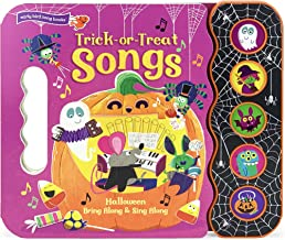 Trick or Treat Songs (Halloween Early Bird Song Book) (Halloween Interactive Children's Take Along Song Book with 5 Sing-A...