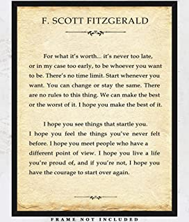 F. Scott Fitzgerald - For What It's Worth - 11 x14 Unframed Typography Wall Art Print - Unique Room Decor for Literature and Book Lovers - Makes a Great Gift for Under $15