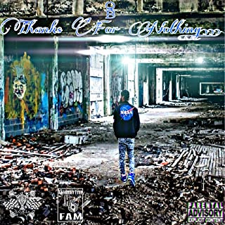Thanks 4 Nothing [Explicit]