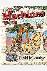 How Machines Work: Zoo Break! Hardcover