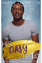 His Curvy Treat (Book Boyfriends Wanted 3) Kindle Edition